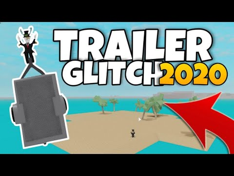 How To Do The Trailer Glitch In 2020 Lumber Tycoon 2 Roblox