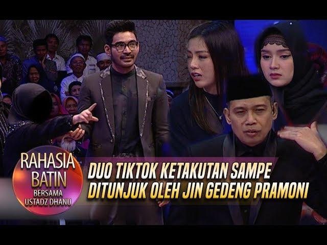 Duo TikTok Ketakutan Sampe Ditunjuk Oleh Jin Gedeng Pramoni - Rahasia Batin (29/3)
