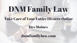 Divorce Attorney Des Moines, IA - Get Your Divorce Started Today!