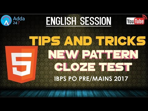 English Language: 5 Tips And Tricks To Solve New Pattern Cloze Test for IBPS PO 2017