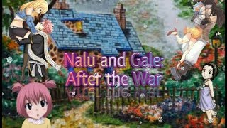 Nalu and Gale: After the War winter special 1/2