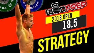 CrossFit® Open WOD 18.5 Tips & Strategy [WODprep OFFICIAL!]