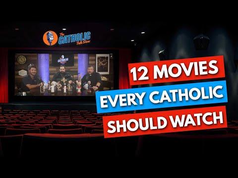 12 Movies That Every Catholic Should Watch | The Catholic Talk Show