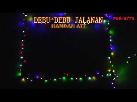 Debu-debu Jalan Dangdut Karaoke,Hamdan ATT