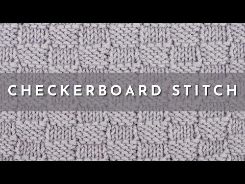 How To Knit The Checkerboard Stitch Youtube