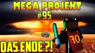 HAUS WEGGESPRENGT, DAS ENDE vom Minecraft MEGA PROJEKT ?! #95 [Deutsch] [HD]