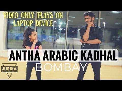 HUMMA HUMMA | Dance Cover | Antha Arabic Kadolaram | Bombay | AR Rahman | JeyaRaveendran Choreo