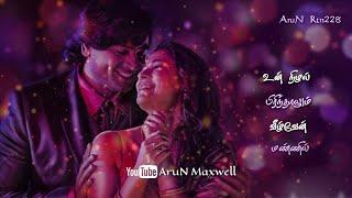Neeyum Naanum Anbe whatsapp status | Imaikkaa Nodigal songs whatsapp status | AruN Maxwell