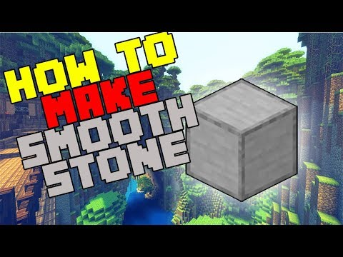 How to Make Smooth Stone - Survival Minecraft 2019