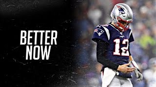 Tom Brady Mix    Better Now    Emotional Career    Post Malone    800 Subscriber Special    Video