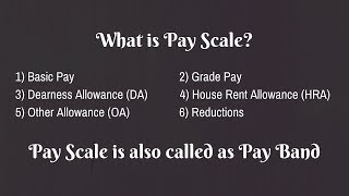 What is Pay Scale/Pay Band | Explained