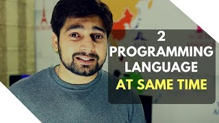 Can you learn 2 programming languages at the same time?