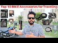 Top 10 BIKE Accessories You Must Have On a RIDE   Must Watch   2019