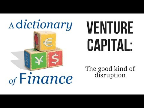 Venture capital: The good kind of disruption