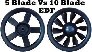 EDF  5 Blade Vs 10 Blade SOUND COMPARISON
