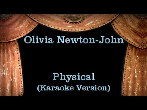 Olivia Newton-John - Physical - Lyrics (Karaoke Version)