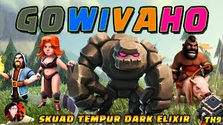 RAID GOWIVAHO TH 9 | PASUKAN DARK ELIXIR - CoC Indonesia