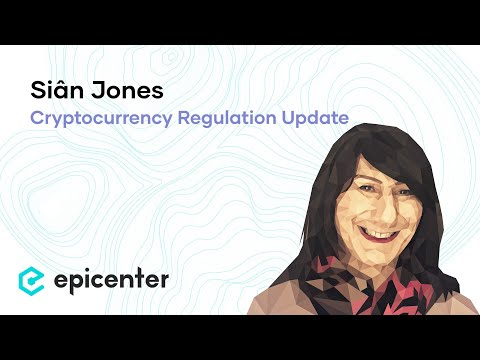 EB72 – Siân Jones: Cryptocurrency Regulation Update: Uk, Isle Of Man, California, Bitlicense