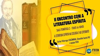 A Literatura Espírita na Ecologia e no  Esperanto