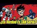 ¿Por qué Teen Titans (2003) es Mejor que Teen Titans GO!?