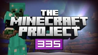 It Looks Beautiful! - The Minecraft Project Episode #335