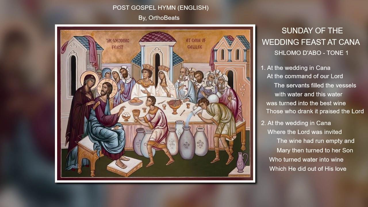 Wedding Feast At Cana.Sunday Of The Wedding Feast At Cana Post Gospel Hymn English