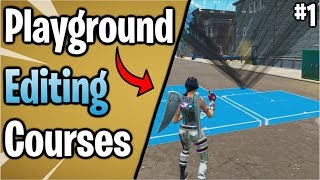 Fortnite: Advanced Playground Editing Courses #1 ( How to get better at editing! )