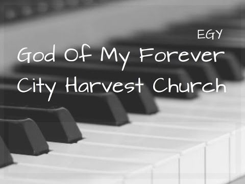 God Of My Forever Cover City Harvest Church Instrumental Piano