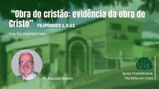 IPF Cotia  -  Obra do cristão: evidência da obra de Cristo (Filipenses 1:3-11)