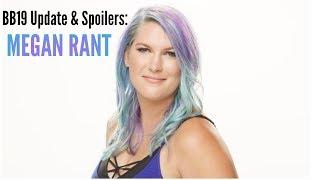 Big Brother 19 - MAJOR SPOILERS: 6/30/17 & MEGAN RANT!