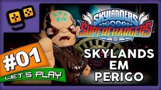 Let's Play: Skylanders SuperChargers - Parte 1 - Skylands em Perigo