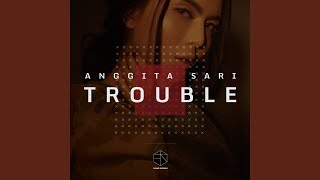 Download Mp3 Trouble