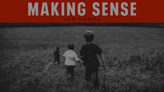 Sam Harris: Making Sense with Sam Harris #213 - The Worst Epidemic (August 3, 2020)