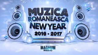 MUZICA ROMANEASCA REVELION 2017 MEGA MIX DE PETRECERE 2017