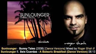 Sunlounger feat. Seis Cuerdas - A Balearic Breakfast (Dance Version) // Sunny Tales [ARMA155-2.12]