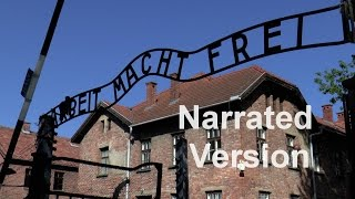 (HD) Narrated Tour of Auschwitz I and Auschwitz II Birkenau