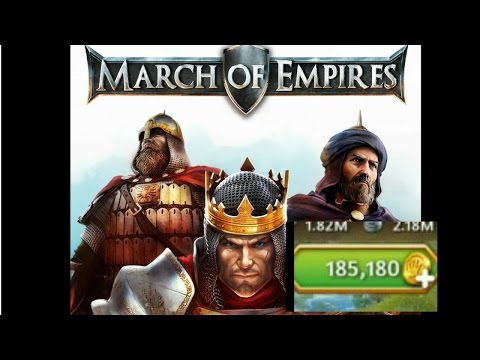 MARCH OF EMPIRES 185K GOLD- EPISODE 1