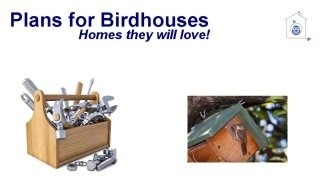 Plans For Birdhouses