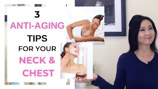 Anti Aging Tips for Neck and Chest