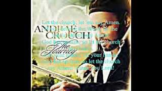 Let the Church Say Amen by Andraé Crouch featuring Bishop Marvin L. Winans