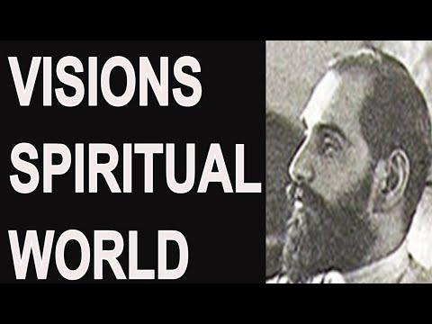 Visions of The Spiritual World by Sadhu Sundar Singh dated 1926 read by Peter-John Parisis