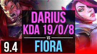 DARIUS vs FIORA (TOP) | KDA 19/0/8, 4 early solo kills, 11 solo kills, Legendary | TR Master | v9.4