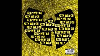 Wu-Tang Clan feat. Nathaniel- Keep Watch *2014*