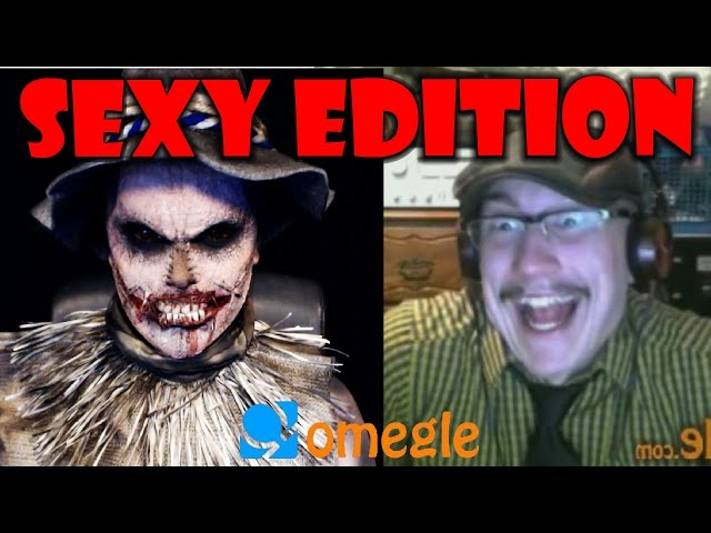 Scarecrow goes on Omegle! Sexy Edition!?