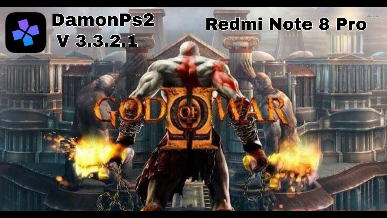Download God Of War 2 (PS2) Test Performance On Redmi Note 8 Pro