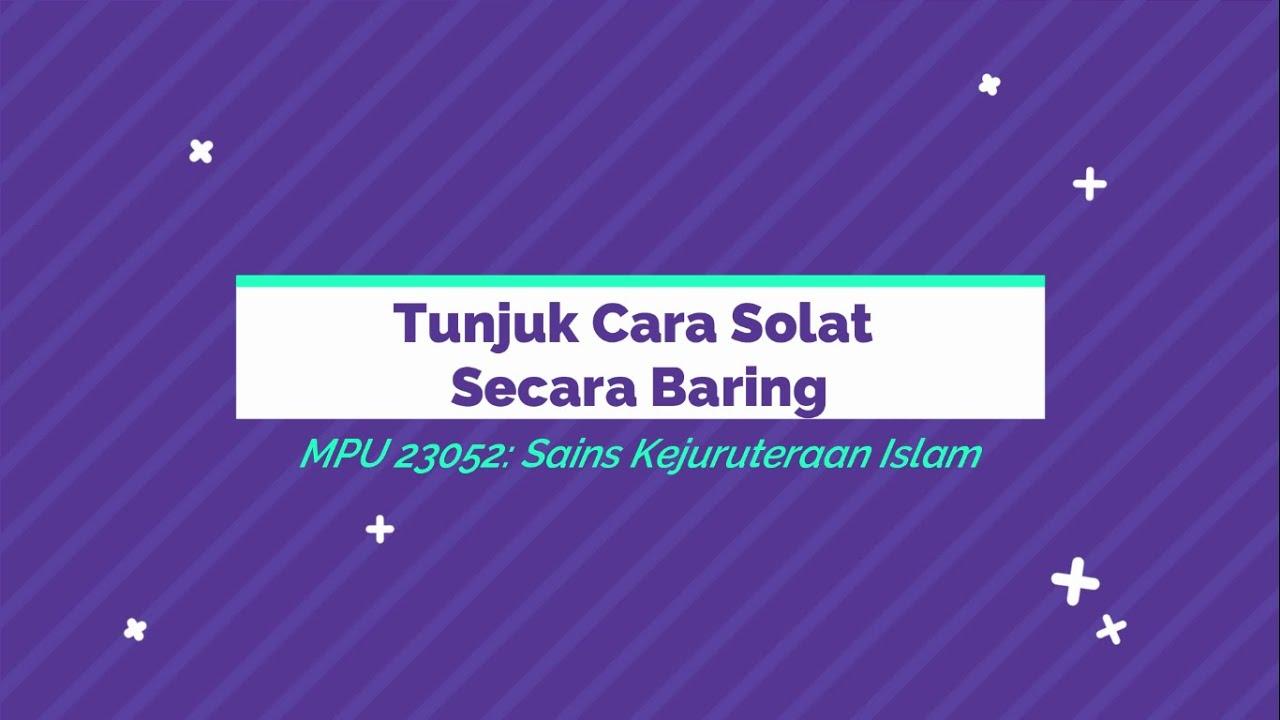 Download Tunjuk cara solat secara baring | MPU 23052: Sains Kejuruteraan Islam