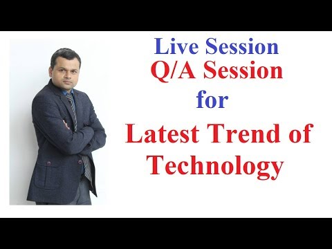 Live Session and Q/A Session for Latest Trend of Technology