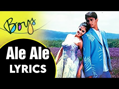Ale Ale Song Lyrics - Boys Tamil Movie | Siddharth | AR Rahman | Chitra | Karthik