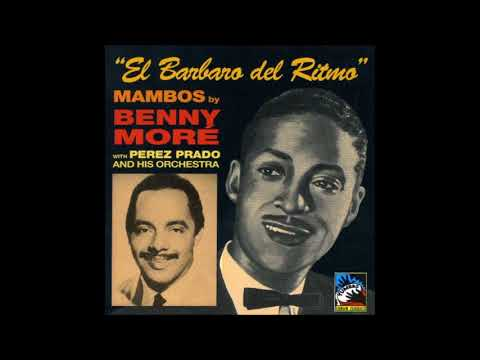 BENY MORÉ WITH DÁMASO PÉREZ PRADO & ORCHESTRA.