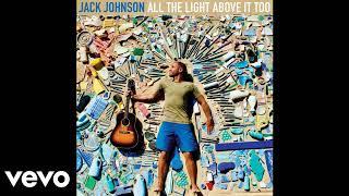 Jack Johonson - Daybreaks